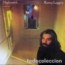 Discos de vinilo: KENNY LOGGINS - NIGHTWATCH LP. Lote 80707402