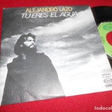 Discos de vinilo: ALEJANDRO LAZO TU ERES EL AGUA/MI SOLILOQUIO 7'' SINGLE 1979 MOVIEPLAY PROMO EDICION ESPAÑOLA SPAIN. Lote 80709230