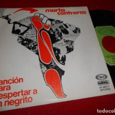 Dischi in vinile: MARTA CONTRERAS CANCION PARA DESPERTAR A UN NEGRITO/SON ENTERO 7'' SINGLE 1977 MOVIEPLAY PROMO SPAIN. Lote 80713914