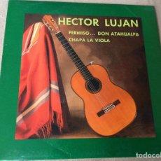 Discos de vinilo: HECTOR LUJAN - PERMISO... DON ATAHUALPA. CHAPANLA VIOLA. LADY ALICIA RECORDS. 1988.. Lote 80714486