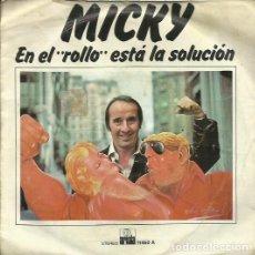 Discos de vinilo: MICKY. SINGLE . SELLO ARIOLA. EDITADO EN ESPAÑA. AÑO 1978. Lote 80720318