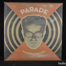 Discos de vinilo: PARADE - MATERIA OSCURA - LP. Lote 80724134
