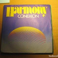 Discos de vinilo: HARMONY CONEXION. Lote 80725914