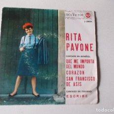 Discos de vinilo: RITA PAVONE- QUE NE IMPORTA EL MUNDO-CORAZON-ESCRIBE-SAN FRANCISCO-1964 RCA ED ESPAÑOLA. Lote 80734610