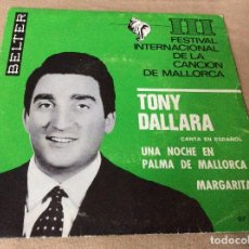 Discos de vinilo: TONY DALLARA. UNA NOCHE EN PALMA DE MALLORCA. MARGARITA. BELTER 1966. Lote 80754110