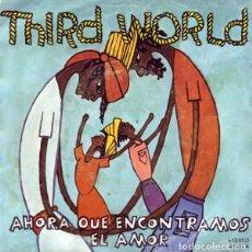 Dischi in vinile: THIRD WORLD-AHORA QUE ENCONTRAMOS EL AMOR, ISLAND RECORDS-100 034-A, ISLAND RECORDS-100 034. Lote 80760242