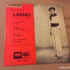 Discos de vinilo: RAIMUNDO LANAS. JOTAS NAVARRAS. LA CARRETERA / TAFALLA / LA ROSA / LOS MONEGROS Y OTRAS. ODEON. Lote 80760594