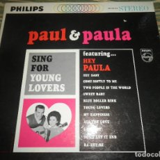 Discos de vinilo: PAUL & PAULA - SING FOR YOUNG LOVERS LP - ORIGINAL U.S.A. - PHILIPS RECORDS 1964 - STEREO -. Lote 80774838