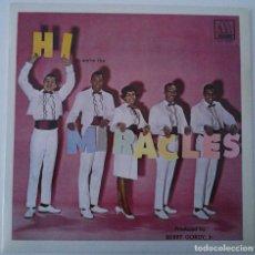 Discos de vinilo: THE MIRACLES..HI WERE THE MIRACLES.(MOTOWN 1985).SPAIN. Lote 80817775