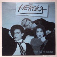 Discos de vinilo: SINGLE (PROMOCIONAL) HEROICA. Lote 80822642