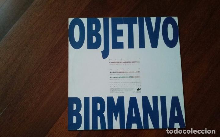Discos de vinilo: Objetivo birmania-los amigos de mis amigas son mis amigos.maxi - Foto 2 - 80882551