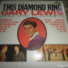 Discos de vinilo: GARY LEWIS AND THE PLAYBOYS - THIS DIAMOND RING LP - ORIGINAL U.S.A. - LIBERTY RECORDS 1965 - MONO -. Lote 80884523