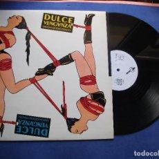 Discos de vinilo: DULCE VENGANZA SADOMASODISCOSHOW 1984 MINI LP VINILO 33 RPM. Lote 80925888