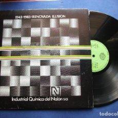 Discos de vinilo: 1943-1983 RENOVADA ILUSION / INDUSTRIA QUIMICA NALON LP VARIOS-MUSICA ASTURIAS PEPETO. Lote 80939912