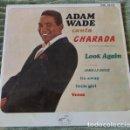 Discos de vinilo: ADAM WADE - CANTA CHARADA + 3 - EP 1963. Lote 80961648