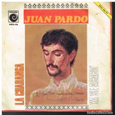 Discos de vinilo: JUAN PARDO - LA CHARANGA / YA SE ACABO - SINGLE 1969. Lote 80998780