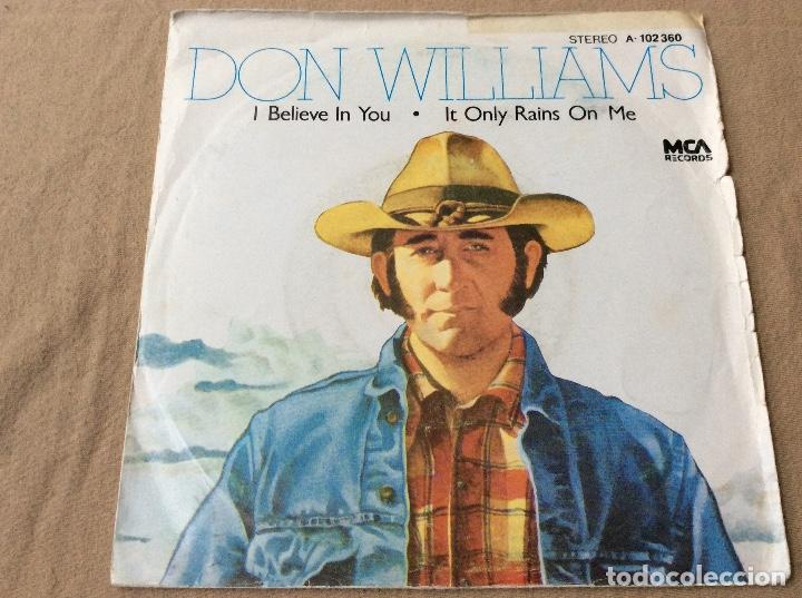 DON WILLIAMS. I BELIEVE IN YOU. MCA RECORDS 1980 (Música - Discos - Singles Vinilo - Country y Folk)