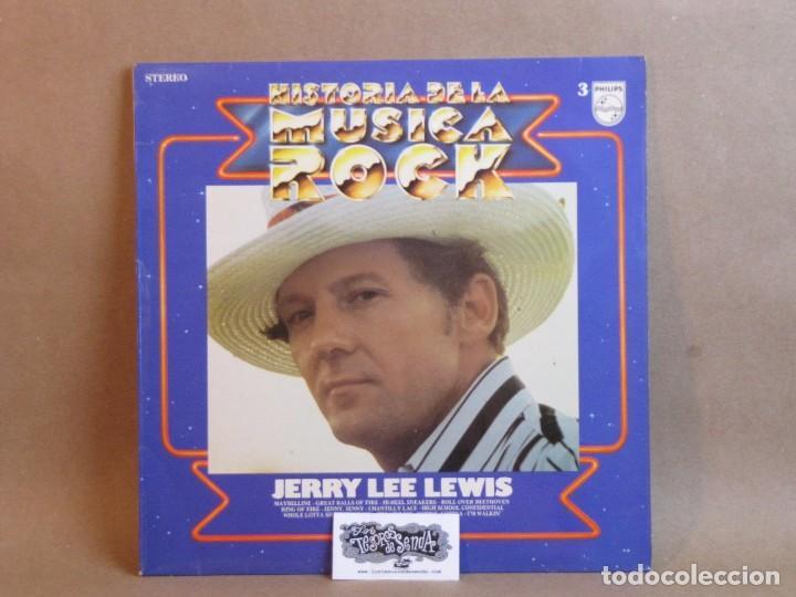 HISTORIA DE LA MUSICA ROCK-JERRY LEE LEWIS Nº3-SPAIN 1981- NM/NM (Música - Discos - LP Vinilo - Pop - Rock Extranjero de los 50 y 60)