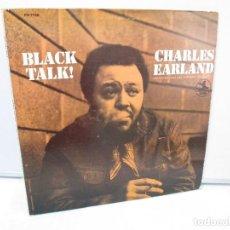Discos de vinilo: BLACK TALK! CHARLES EARLAND. DISCO VINILO. PRESTIGE RECORDS,1970. VER FOTOGRAFIAS ADJUNTAS. . Lote 81040888
