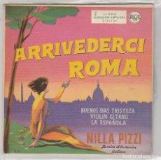 Discos de vinilo: NILLA PIZZI / ARRIVEDERCI ROMA + 3 (EP 1959). Lote 81201404