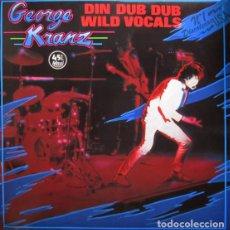 Discos de vinilo: GEORGE KRANZ - DIN DUB DUB / WILD VOCALS - VICTORIA - VIC-254 SPAIN. Lote 81201576