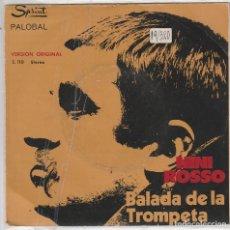 Disques de vinyle: NINI ROSSO / BALADA DE LA TROMPETA / EL SILENCIO (SINGLE 1971). Lote 81203048