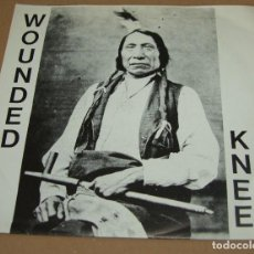 Discos de vinilo: WOUNDED KNEE - WOUNDED RECORDS. Lote 81204496