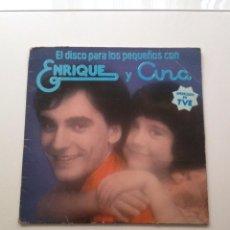 Discos de vinilo: ENRIQUE Y ANA LAS CANCIONES DE LOS PEQUES LP 1978 HISPAVOX EDICION. Lote 81215772
