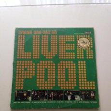 Discos de vinilo: ÉRASE UNA VEZ EN LIVERPOOL (1975) DECCA DOBLE LP. Lote 81224736