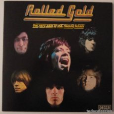 Discos de vinilo: THE ROLLING STONES..ROLLED GOLD.(DECCA 1975).UK.GATEFOLD.. Lote 81240748