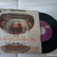 Discos de vinilo: DEEP PURPLE / YOU KEEP ON MOVING - SINGLE VINILO ED. SPAIN 1970 ( LED ZEPPELIN, BLACK SABBATH ). Lote 110924800