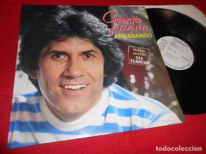 GEORGIE DANN ARRASANDO LP 1984 RCA VICTOR PROMO EDICION ESPAÑOLA SPAIN (Música - Discos - LP Vinilo - Solistas Españoles de los 50 y 60)