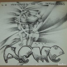 Discos de vinilo: ACME - LA VENGANZA DE LOS PERDEDORES - ACME RECORDS. Lote 81283644