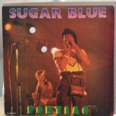 Discos de vinilo: SUGAR BLUE - PONTIAC - NUEVO PROMO 1981. Lote 81476384