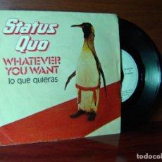 Discos de vinilo: STATUS QUO / LO QUE QUIERAS / HARD RIDE ( SINGLES 45 RPM 1979). Lote 114044452