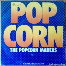 Discos de vinilo: THE POPCORN MAKERS : POP CORN [ESP 1972] 7'. Lote 81603276