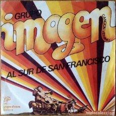 Discos de vinilo: GRUPO IMAGEN : AL SUR DE SAN FRANCISCO [ESP 1974]. Lote 81626916