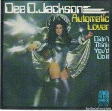 Disques de vinyle: DEE D. JACKSON - AUTOMATIC LOVER / DIDN'T THINK YOU DO IT (SINGLE ESPAÑOL, SAUCE 1978). Lote 219884340