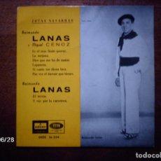 Discos de vinilo: RAIMUNDO LANAS Y MIGUEL CENOZ - ES EL MAS LINDO QUERER + LA MEJANA +...... Lote 81637572