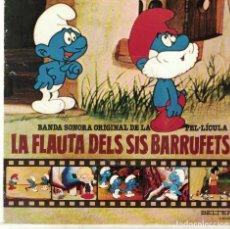 Dischi in vinile: LA FLAUTA DELS SIS BARRUFETS - ELS BARRUFETS NO SON IGUALS / BARRUFEM. Lote 82914444