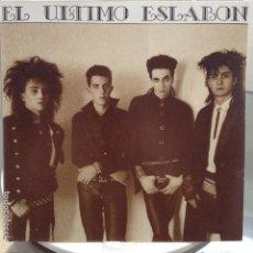 Discos de vinilo: EL ULTIMO ESLABÓN - DAME UNA PRUEBA - NUEVO. Lote 81645612