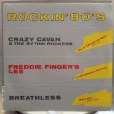 Discos de vinilo: ROCKIN´80´S - FREDDIE FINGER´S LEE / CRAZY CAVAN... - NUEVO PROMO ESPAÑOL. Lote 81649428