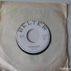 Discos de vinilo: LOS TNT.- SIEMPRE HABLANDO DE TI - CUANDO VEO QUE TODOS SE AMAN 1964 BELTER PROMOCIONAL. Lote 81649984