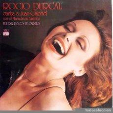 Discos de vinilo: ROCIO DURCAL. CANTA A JUAN GABRIEL. FUE TAN POCO TU CARIÑO. LP SPAIN REEDICION 1981. Lote 81692448