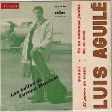 Dischi in vinile: LUIS AGUILE / SEÑAL + 3 (EP 1963). Lote 81731384