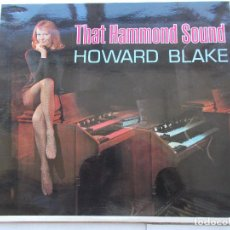 Discos de vinilo: HOWARD BLAKE - THAT HAMMOND SOUND - LP - 1966. Lote 81744924