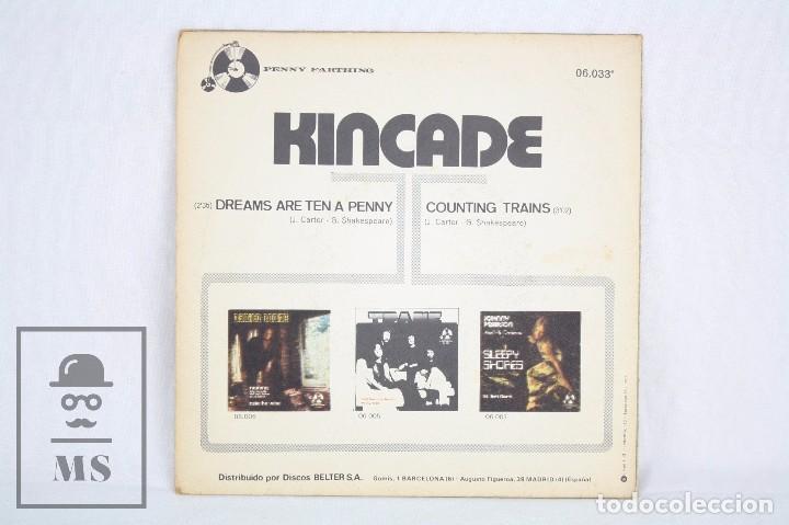 Discos de vinilo: Disco Single de Vinilo - Kincade. Dreams Are Ten a Penny - Belter / Penny Farthing, 1973 - Foto 3 - 81753168