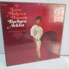 Discos de vinilo: LOVE MAKES A WOMAN. BARBARA ACKLIN. DISCO DE VINILO. BRUNSWICK RECORDS. VER FOTOGRAFIAS ADJUNTAS. Lote 81757016