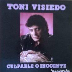 Discos de vinilo: TONI VISIEDO-CULPABLE O INOCENTE , DAMITOR-EPE 400. Lote 81788336