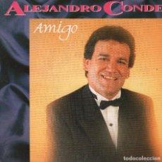 Discos de vinilo: ALEJANDRO CONDE / AMIGO / UNA DE CAL Y OTRA DE ARENA SINGLE FONOMUSIC DE 1990 RF-2062. Lote 81802432